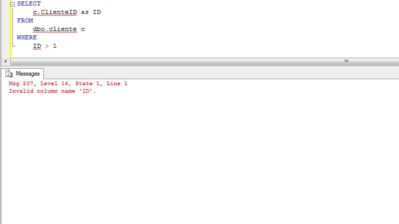 Query 2 não rodou- Erro: Invalid column name 'ID'